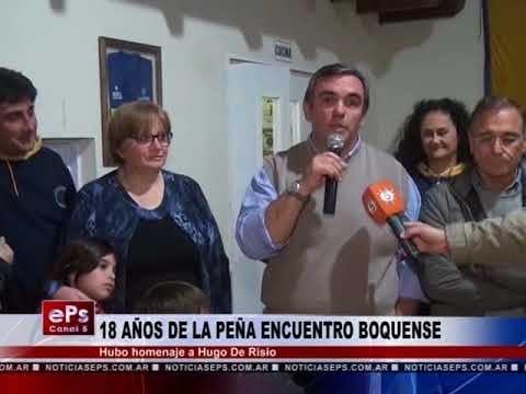 18 AÑOS DE LA PEÑA ENCUENTRO BOQUENSE