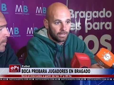 BOCA PROBARA JUGADORES EN BRAGADO