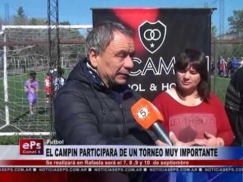 EL CAMPIN PARTICIPARA DE UN TORNEO MUY IMPORTANTE