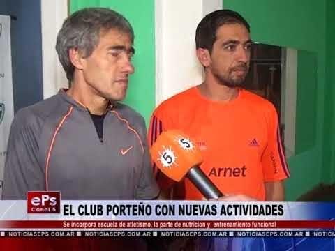 EL CLUB PORTEÑO CON NUEVAS ACTIVIDADES