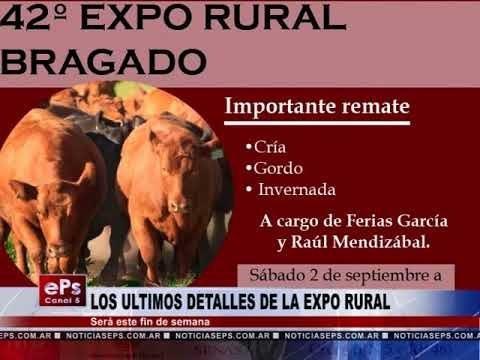 LOS ULTIMOS DETALLES DE LA EXPO RURAL