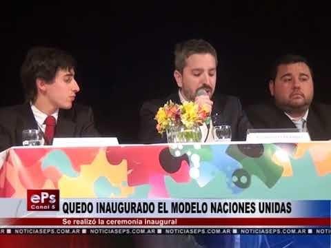 QUEDO INAUGURADO EL MODELO NACIONES UNIDAS