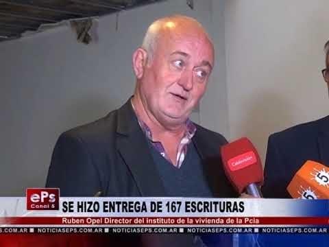SE HIZO ENTREGA DE 167 ESCITURAS
