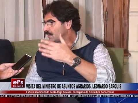VISITA DEL MINISTRO DE ASUNTOS AGRARIOS, LEONARDO SARQUIS