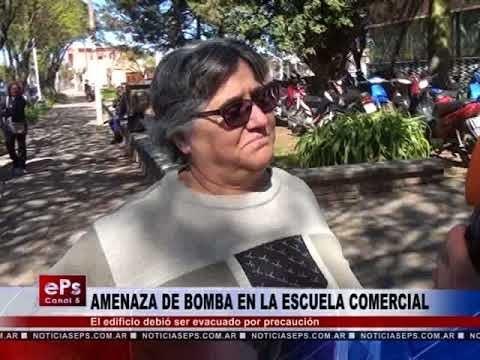 AMENAZA DE BOMBA EN LA ESCUELA COMERCIAL