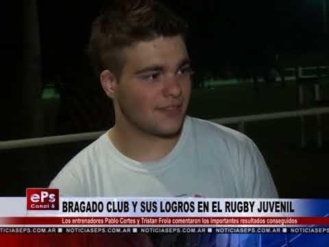 BRAGADO CLUB Y SUS LOGROS EN EL RUGBY JUVENIL