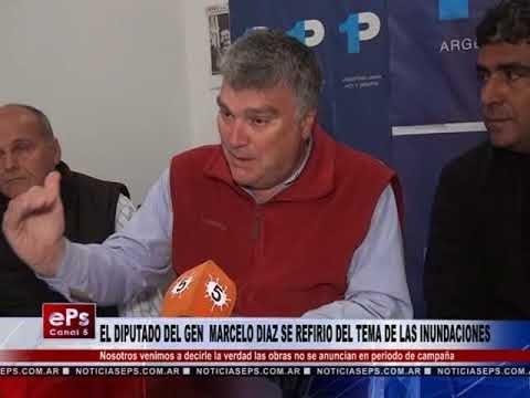 EL DIPUTADO DEL GEN MARCELO DIAZ SE REFIRIO DEL TEMA DE LAS INUNDACIONES