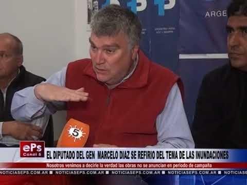 EL DIPUTADO DEL GEN MARCELO DIAZ SE REFIRIO DEL TEMA LAS INUNDACIONES PARTE 2