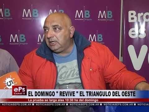 EL DOMINGO REVIVE EL TRIANGULO DEL OESTE