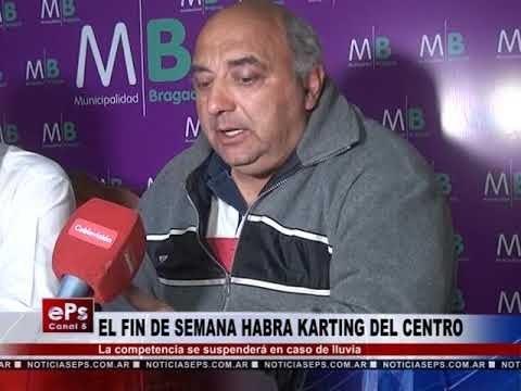EL FIN DE SEMANA HABRA KARTING DEL CENTRO