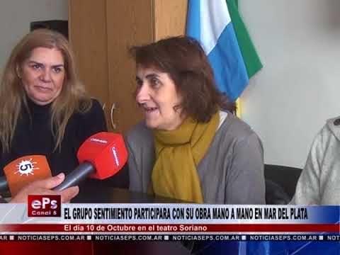 EL GRUPO SENTIMIENTO PARTICIPARA CON SU OBRA MANO A MANO EN MAR DEL PLATA