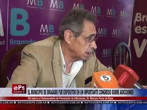 EL MUNICIPIO DE BRAGADO FUE EXPOSITOR EN UN IMPORTANTE CONGRESO SOBRE ADICCIONES