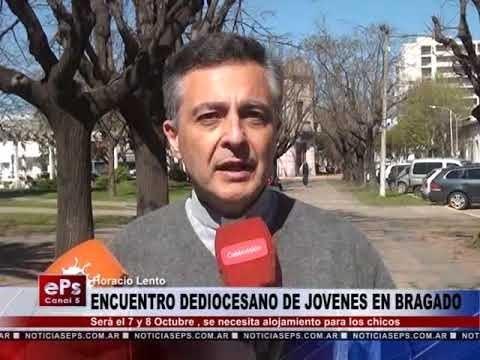 ENCUENTRO DEDIOCESANO DE JOVENES EN BRAGADO
