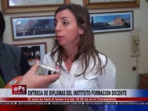 ENTREGA DE DIPLOMAS DEL INSTITUTO FORMACION DOCENTE