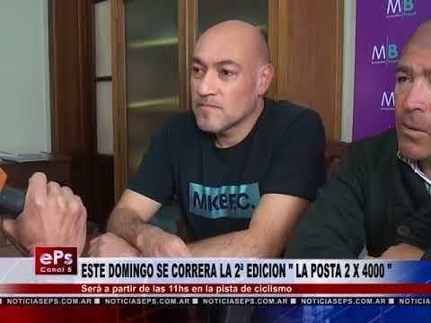 ESTE DOMINGO SE CORRERA LA 2ª EDICION LA POSTA 2 X 4000