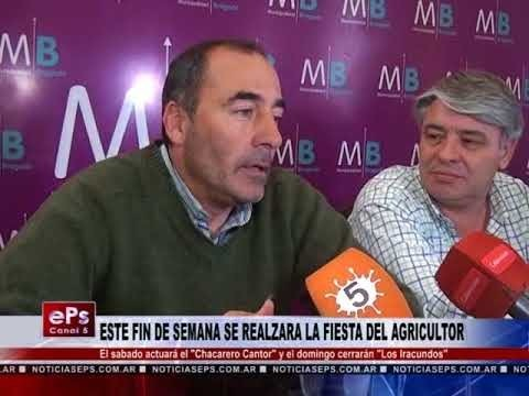 ESTE FIN DE SEMANA SE REALZARA LA FIESTA DEL AGRICULTOR