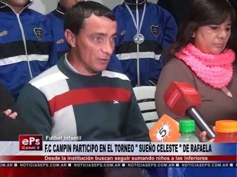 FC CAMPIN PARTICIPO EN EL TORNEO SUEÑO CELESTE DE RAFAELA
