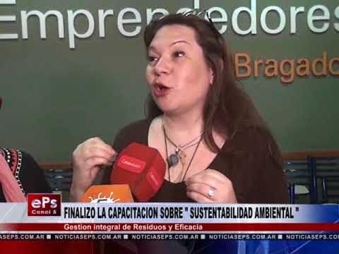 FINALIZO LA CAPACITACION SOBRE SUSTENTABILIDAD AMBIENTAL