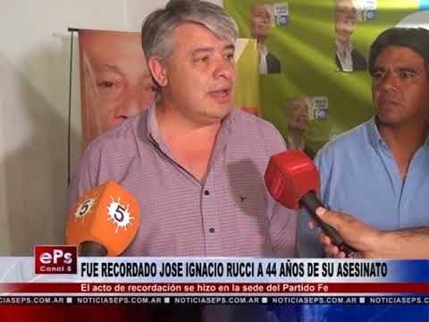 FUE RECORDADO JOSE IGNACIO RUCCI A 44 AÑOS DE SU ASESINATO