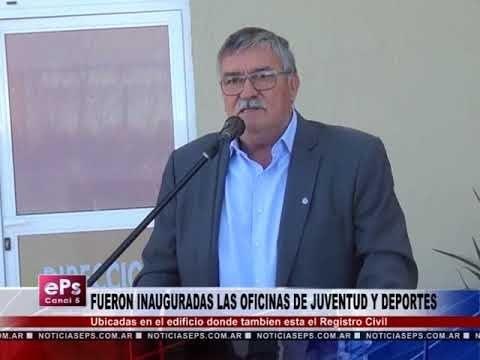 FUERON INAUGURADAS LAS OFICINAS DE JUVENTUD Y DEPORTES
