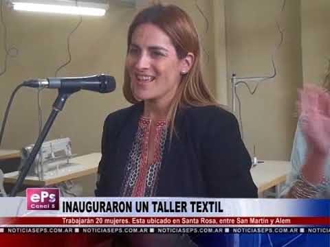 INAUGURARON UN TALLER TEXTIL