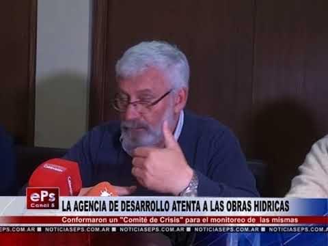 LA AGENCIA DE DESARROLLO ATENTA A LAS OBRAS HIDRICAS