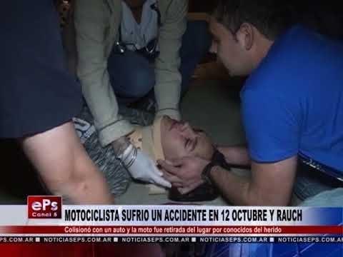 MOTOCICLISTA SUFRIO UN ACCIDENTE EN 12 OCTUBRE Y RAUCH