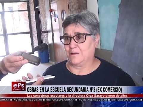 OBRAS EN LA ESCUELA SECUNDARIA Nº3 EX COMERCIO