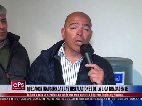 QUEDARON INAUGURADAS LAS INSTALACIONES DE LA LIGA BRAGADENSE