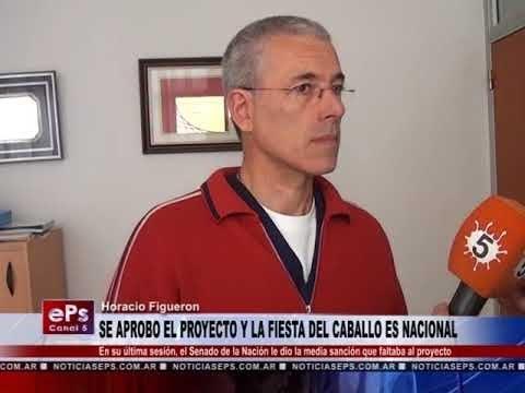 SE APROBO EL PROYECTO Y LA FIESTA DEL CABALLO ES NACIONAL