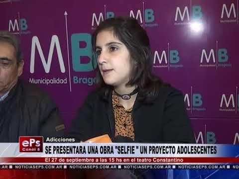SE PRESENTARA UNA OBRA SELFIE UN PROYECTO ADOLESCENTES