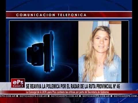 SE REAVIVA LA POLEMICA POR EL RADAR DE LA RUTA PROVINCIAL Nº 46
