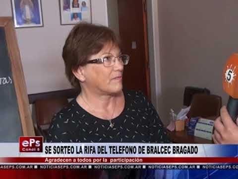 SE SORTEO LA RIFA DEL TELEFONO DE BRALCEC BRAGADO