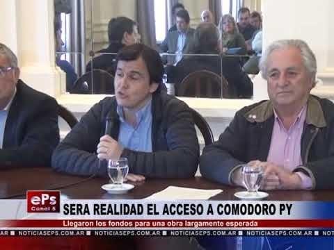 SERA REALIDAD EL ACCESO A COMODORO PY