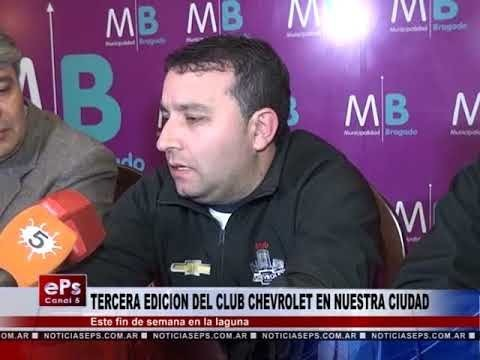 TERCERA EDICION DEL CLUB CHEVROLET EN NUESTRA CIUDAD