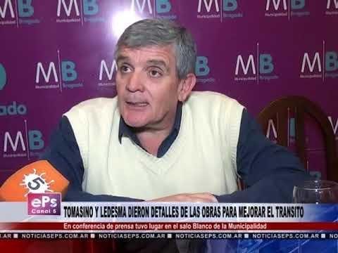TOMASINO Y LEDESMA DIERON DETALLES DE LAS OBRAS PARA MEJORAR EL TRANSITO
