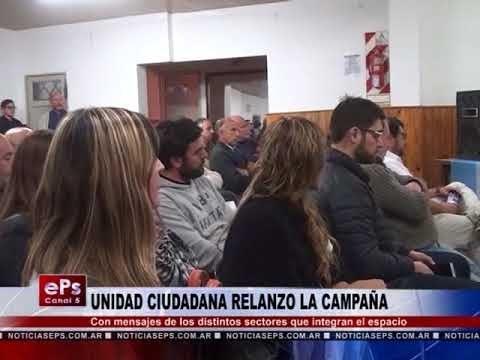 UNIDAD CIUDADANA RELANZO LA CAMPAÑA