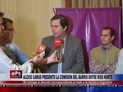 ALEXIS CAMUS PRESENTO LA COMISION DEL BARRIO ENTRE RIOS NORTE