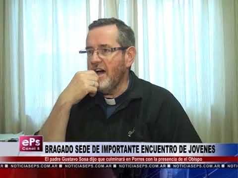 BRAGADO SEDE DE IMPORTANTE ENCUENTRO DE JOVENES