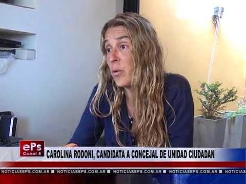 CAROLINA RODONI, CANDIDATA A CONCEJAL DE UNIDAD CIUDADANA