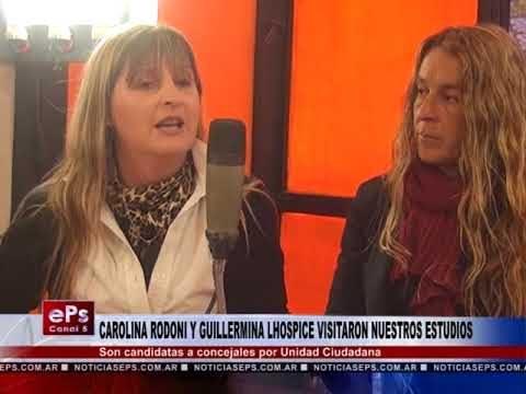 CAROLINA RODONI Y GUILLERMINA LHOSPICE VISITARON NUESTROS ESTUDIOS