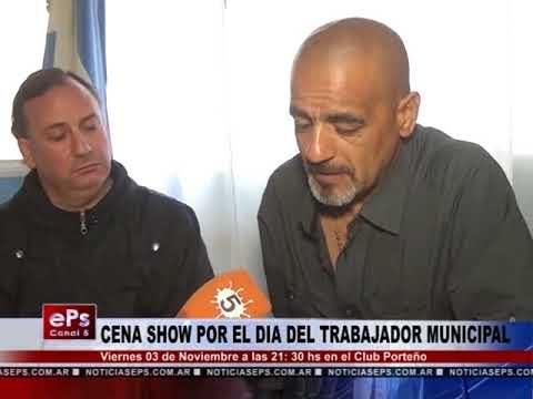 CENA SHOW POR EL DIA DEL TRABAJADOR MUNICIPAL