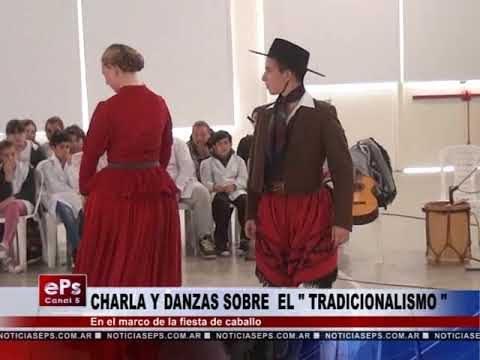 CHARLA Y DANZAS SOBRE EL TRADICIONALISMO