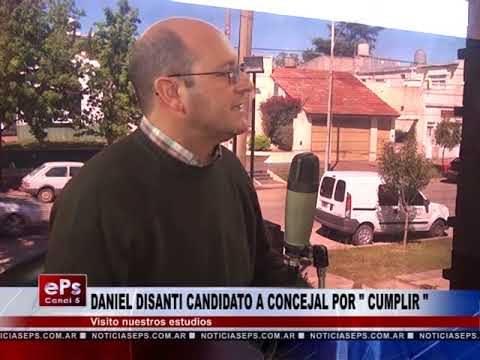 DANIEL DISANTI CANDIDATO A CONCEJAL POR CUMPLIR