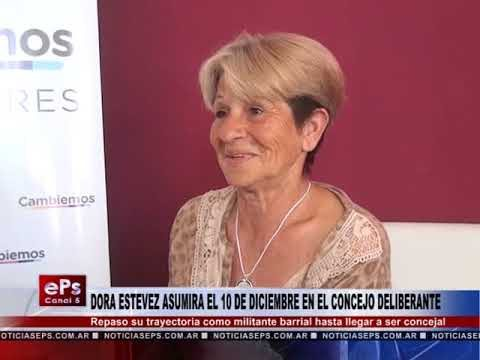 DORA ESTEVEZ ASUMIRA EL 10 DE DICIEMBRE EN EL CONCEJO DELIBERANTE