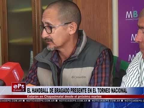 EL HANDBALL DE BRAGADO PRESENTE EN EL TORNEO NACIONAL