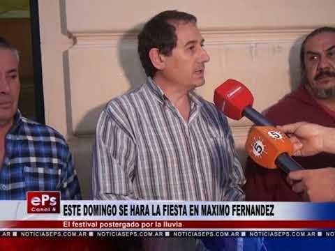 ESTE DOMINGO SE HARA LA FIESTA EN MAXIMO FERNANDEZ