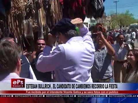 ESTEBAN BULLRICH , EL CANDIDATO DE CAMBIEMOS RECORRIO LA FIESTA