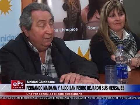 FERNANDO MAIDANA Y ALDO SAN PEDRO DEJARON SUS MENSAJES