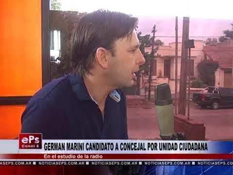 GERMAN MARINI CANDIDATO A CONCEJAL POR UNIDAD CIUDADANA